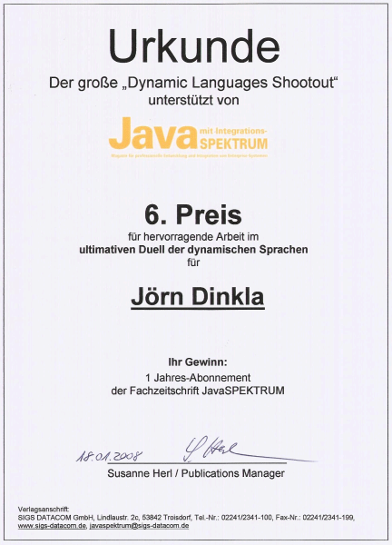 Joern Dinkla came 6th at the Dynamic Languages Shootout/OOP 2008