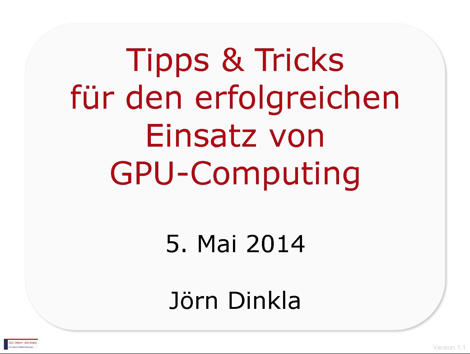 Erfolgreicher Einsatz GPU Computing