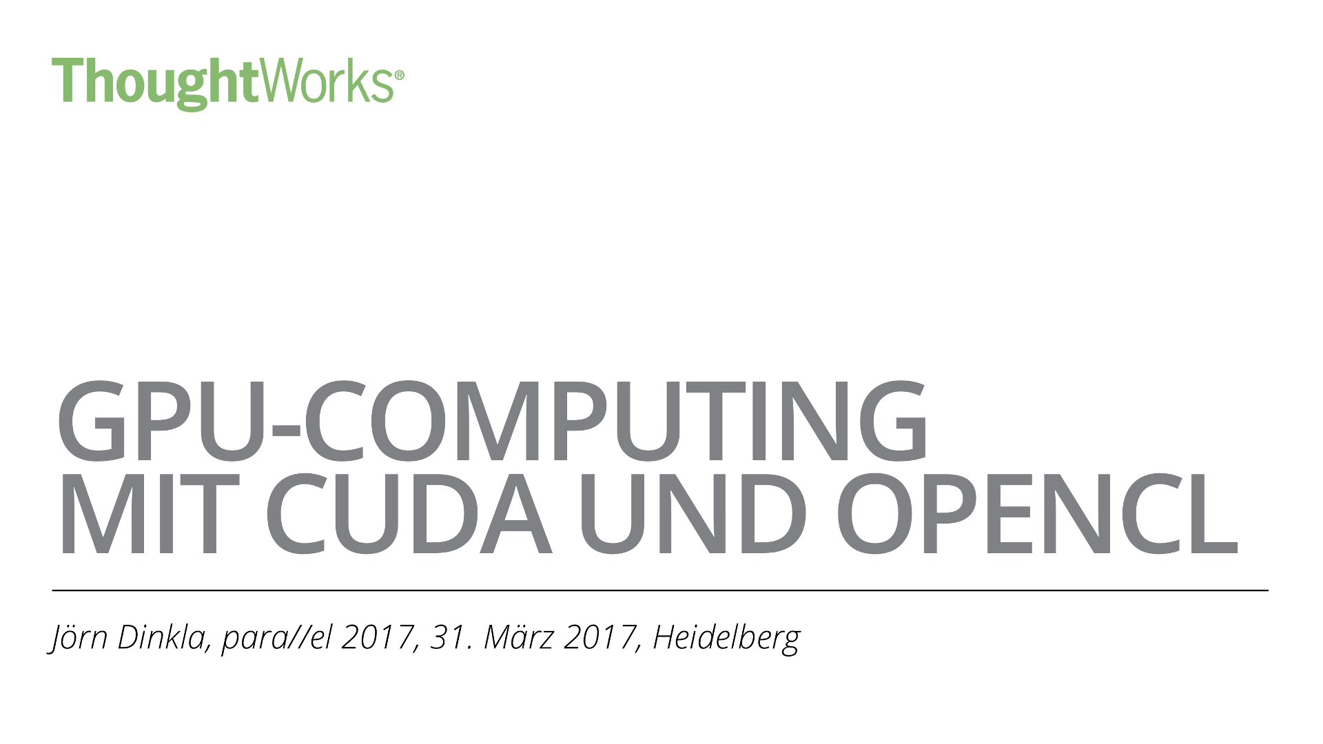 GPU computing with CUDA and OpenCL